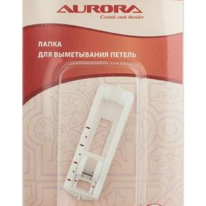 Лапка Aurora AU-116 для выметывания петель